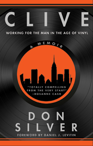Clive: A memoir about working for Clive Davis in the age of vinyl